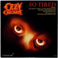 Ozzy Osbourne - So Tired אלבום להורדה