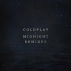 Coldplay - Midnight Remixes אלבום להורדה