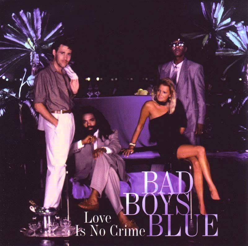 Bad Boys Blue - Love Is No Crime אלבום להורדה