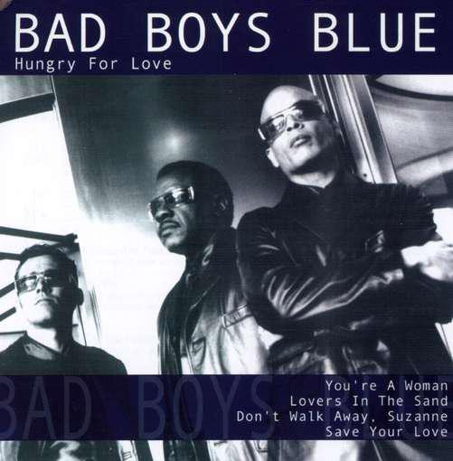 Bad Boys Blue - Hungry For Love אלבום להורדה