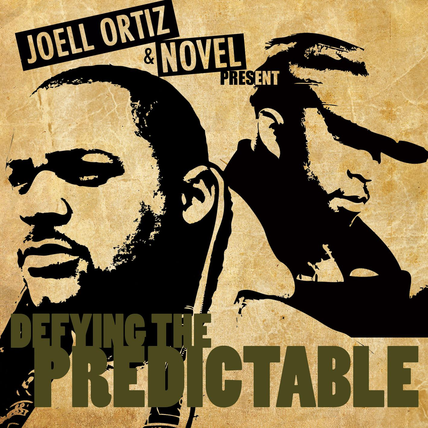 Joell Ortiz & Novel - Defying The Predictable אלבום להורדה