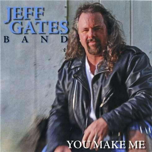 Jeff Gates Band - You Make Me אלבום להורדה