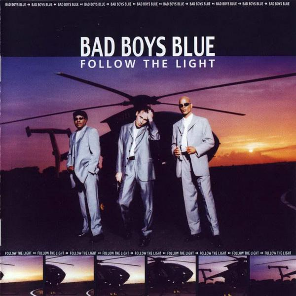 Bad Boys Blue Follow The Light אלבום להורדה