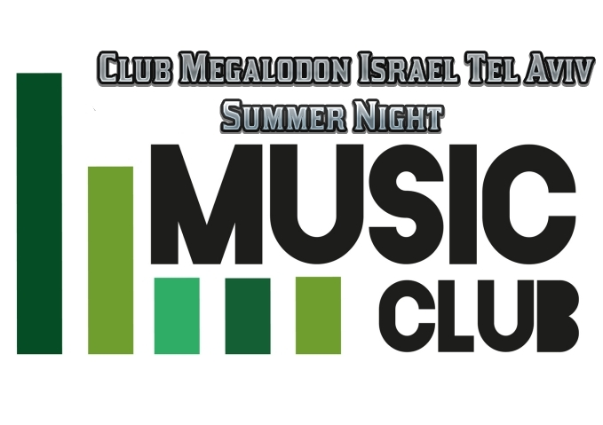 Club Megalodon Israel Tel Aviv Summer Night אלבום להורדה
